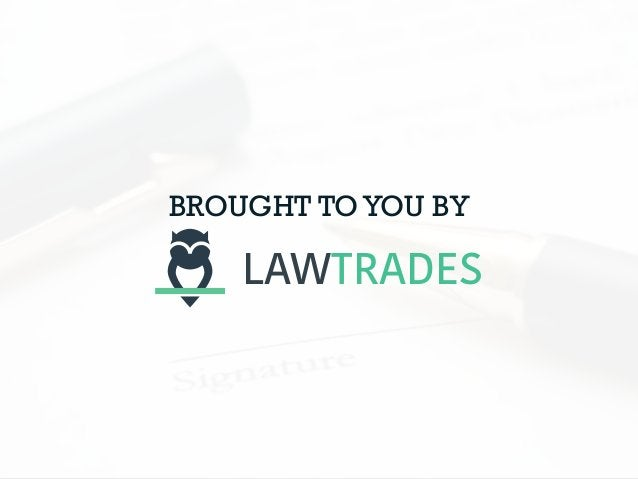 BROUGHT TOYOU BY LAWTRADES