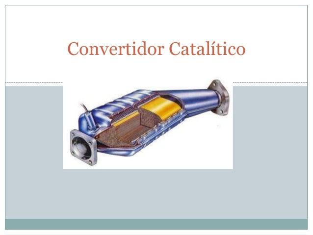 Convertidor Catalítico