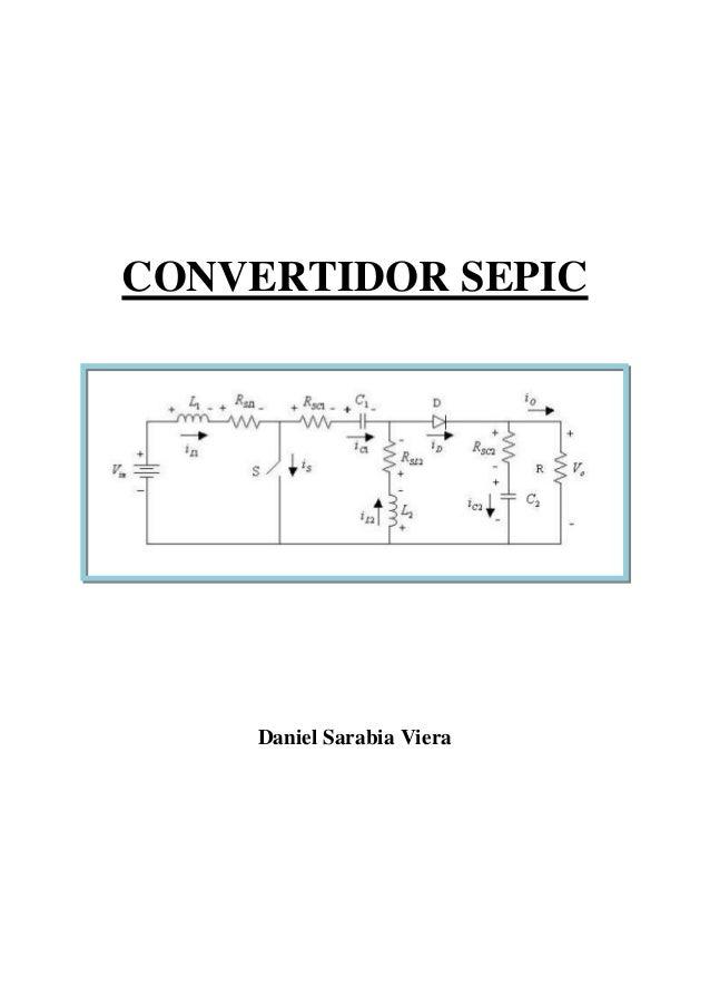 CONVERTIDOR SEPIC Daniel Sarabia Viera