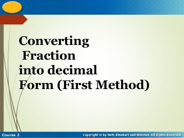 Converting fraction into decimals and vice versa(MAth 7)