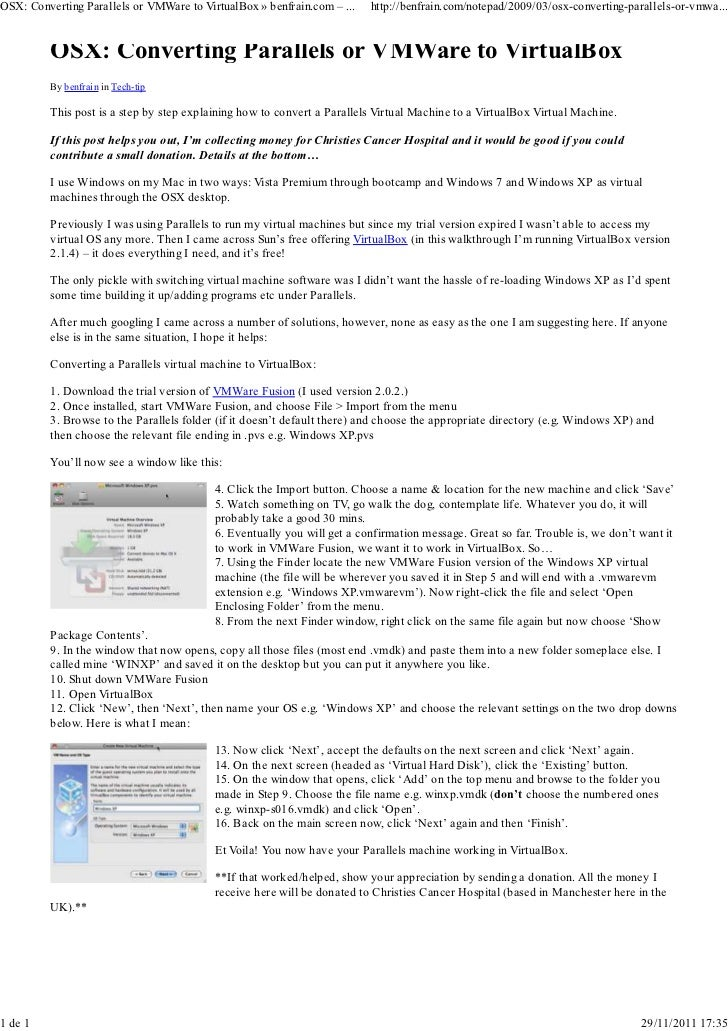 OSX: Converting Parallels or VMWare to VirtualBox » benfrain.com – ...   http://benfrain.com/notepad/2009/03/osx-convertin...