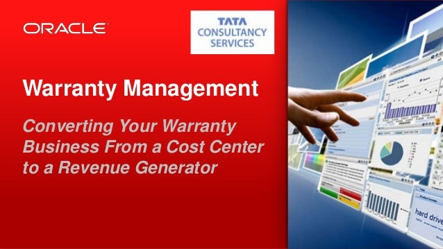 Copyright © 2013, Oracle and/or its affiliates. All rights reserved.1 Warranty Management Converting Your Warranty Busines...
