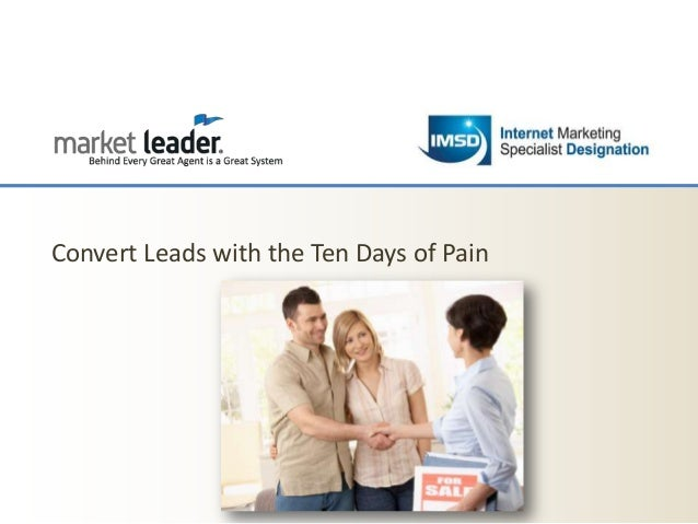 Convert Leads with the Ten Days of Pain