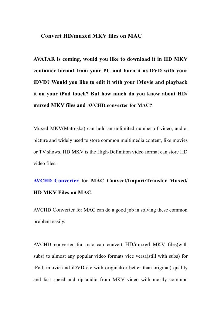 Convert HD/muxed MKV files on MAC   AVATAR is coming, would you like to download it in HD MKV  container format from your ...