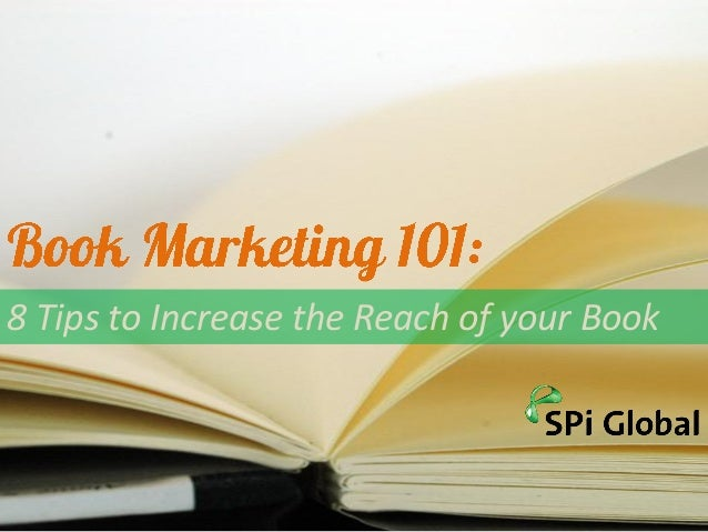 8 Tips to Increase the Reach of your Book