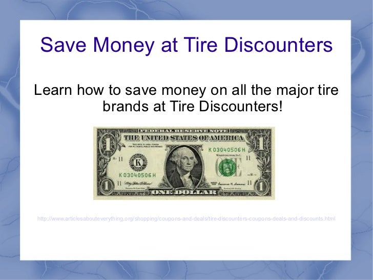 Tire Discounters Coupons >> Save Money At Tire Discounters