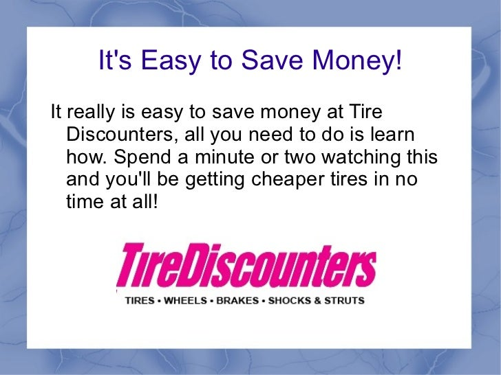 Save Money At Tire Discounters
