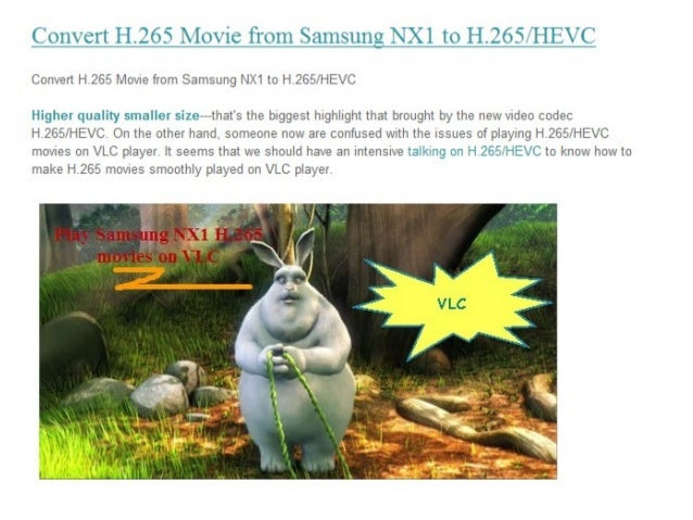 Convert samsung nx1 h.265 hevc videos on vlc