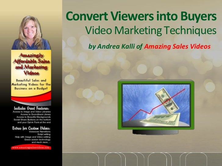 Convert Viewers into Buyers   Video Marketing Techniques    by Andrea Kalli of Amazing Sales Videos