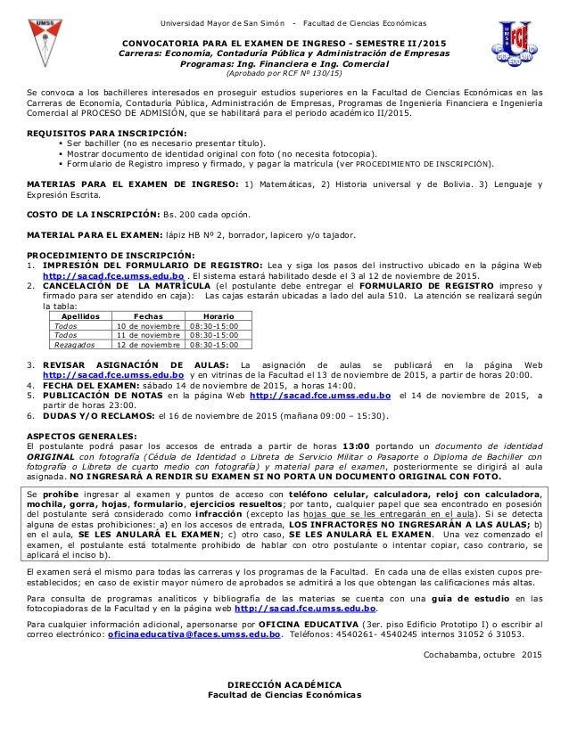 Universidad Mayor de San Simón - Facultad de Ciencias Económicas CONVOCATORIA PARA EL EXAMEN DE INGRESO - SEMESTRE II/2015...