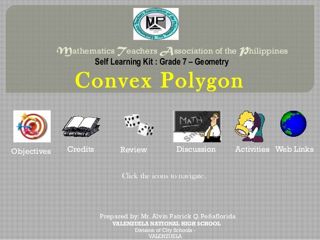 Mathematics Teachers Association of the Philippines                         Self Learning Kit : Grade 7 – Geometry        ...