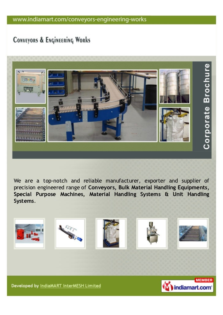 We are a top-notch and reliable manufacturer, exporter and supplier ofprecision engineered range of Conveyors, Bulk Materi...