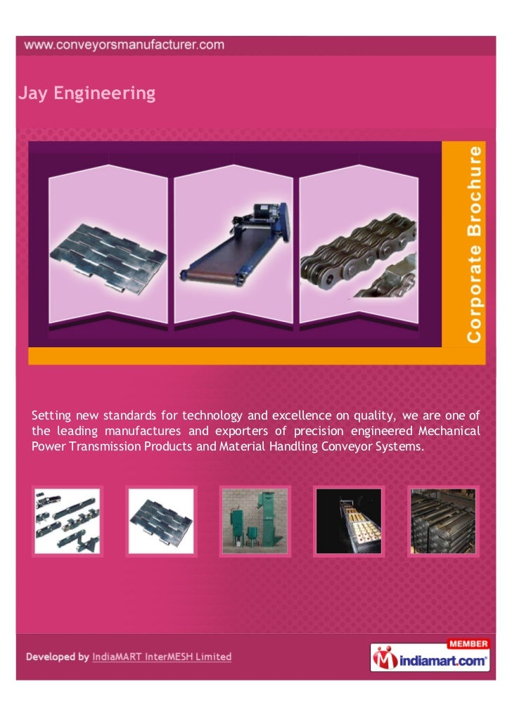 Jay Engineering Setting new standards for technology and excellence on quality, we are one of the leading manufactures and...
