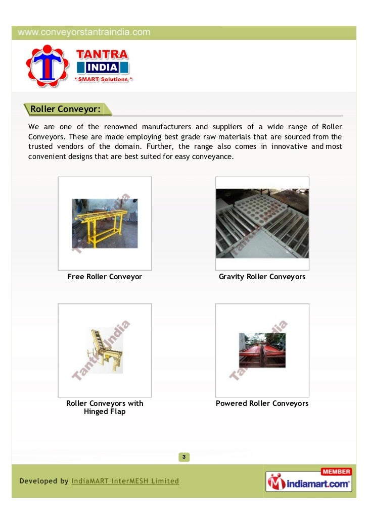 Roller Conveyor:We are one of the renowned manufacturers and suppliers of a wide range of RollerConveyors. These are made ...