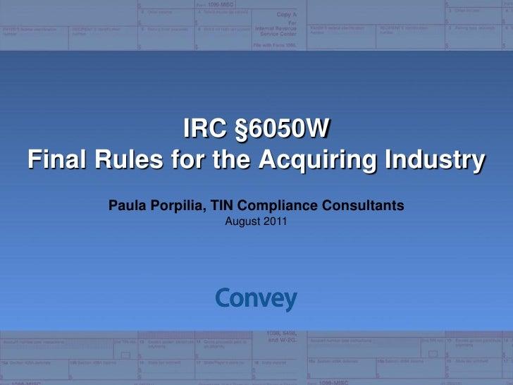 Convey Webinar New Form 1099 K Requirements 08242011