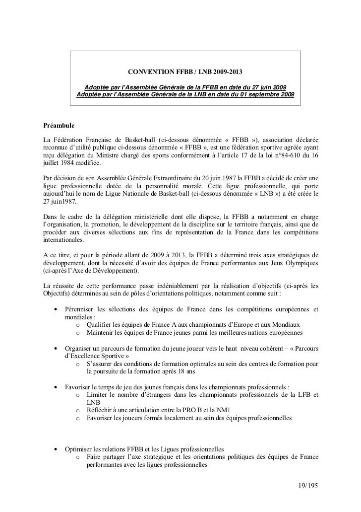 CONVENTION FFBB / LNB 2009-2013              Adoptée par l'Assemblée Générale de la FFBB en date du 27 juin 2009          ...