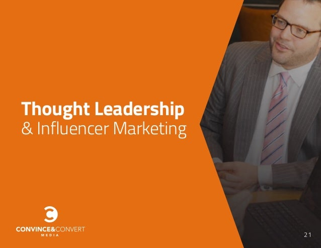 21 Thought Leadership & Influencer Marketing