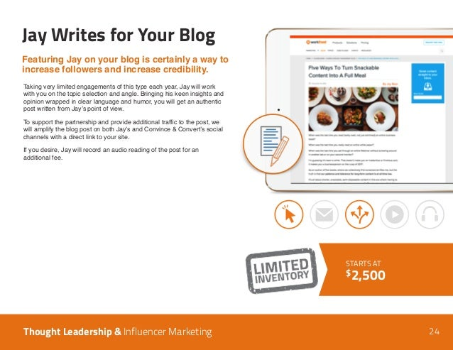24 Jay Writes for Your Blog Thought Leadership & Influencer Marketing Taking very limited engagements of this type each ye...