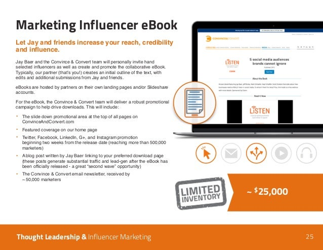 25 Marketing Influencer eBook Thought Leadership & Influencer Marketing ~ $25,000 Let Jay and friends increase your reach,...