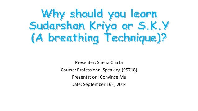 Why You Should Practice Sudarshan Kriya Or Sky Technique