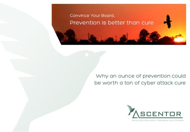Why an ounce of prevention could be worth a ton of cyber attack cure