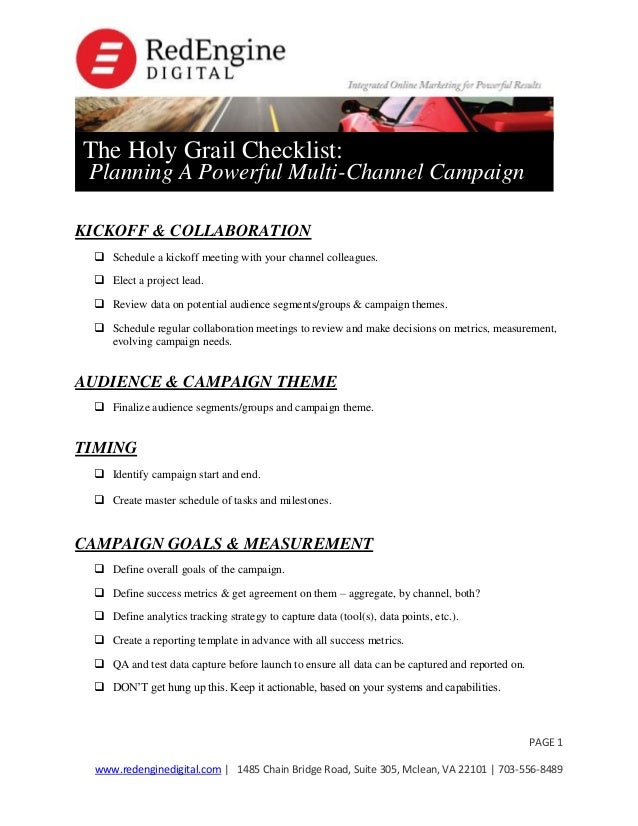 The Holy Grail Checklist:  Planning A Powerful Multi-Channel Campaign  KICKOFF & COLLABORATION  Schedule a kickoff meetin...
