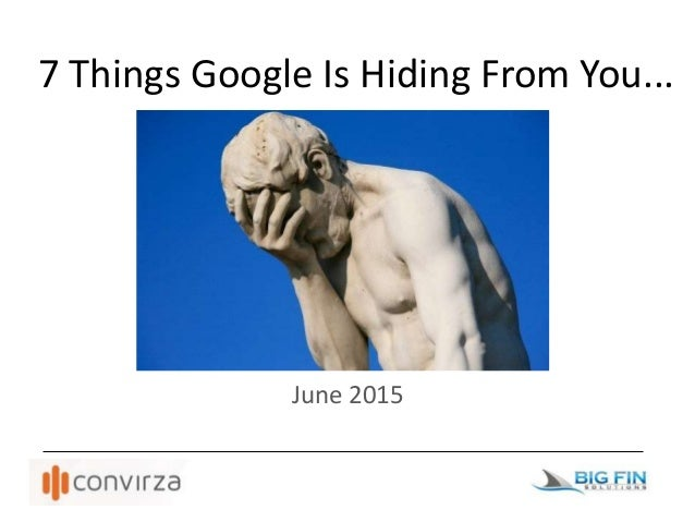 7 Things Google Is Hiding From You... June 2015