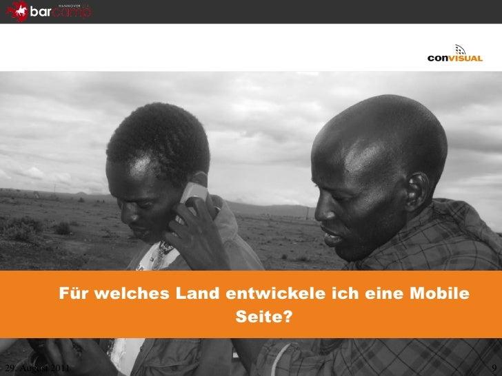 Für welches Land entwickele ich eine Mobile Seite? 29. August 2011