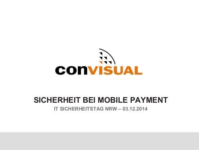 SICHERHEIT BEI MOBILE PAYMENT IT SICHERHEITSTAG NRW – 03.12.2014
