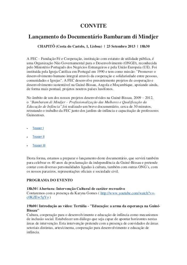 CONVITE Lançamento do Documentário Bambaram di Mindjer CHAPITÔ (Costa do Castelo, 1, Lisboa) | 23 Setembro 2013 | 18h30 A ...