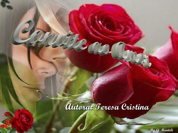 Convite ao Amor Autora: Teresa Cristina