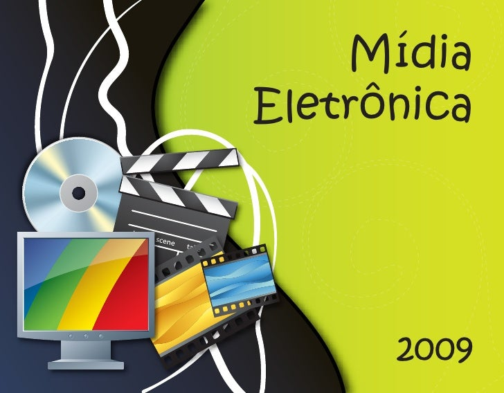 Mídia Eletrônica           2009