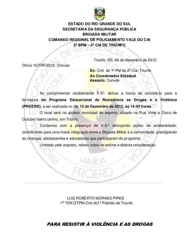 ESTADO DO RIO GRANDE DO SUL                    SECRETARIA DA SEGURANÇA PÚBLICA                              BRIGADA MILITA...