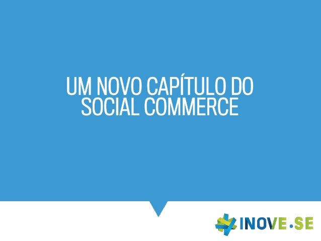 Um Novo Capítulo para o Social Commerce
