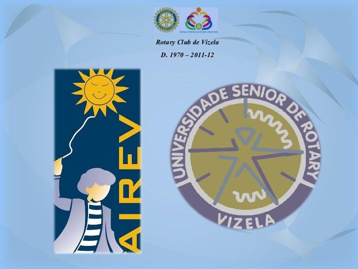 Rotary Club de Vizela D. 1970 – 2011-12