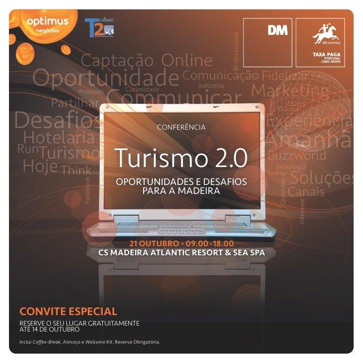CONFERÊNCIA                                              Turismo 2.0                                            OPORTUNIDA...