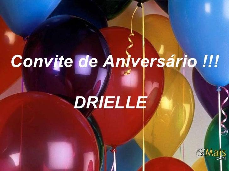Convite de Aniversário !!! DRIELLE