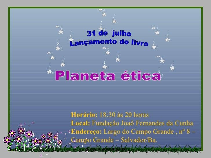 Horário: 18:30 às 20 horasLocal: Fundação Joaõ Fernandes da CunhaEndereço: Largo do Campo Grande , nº 8 –Campo Grande – Sa...