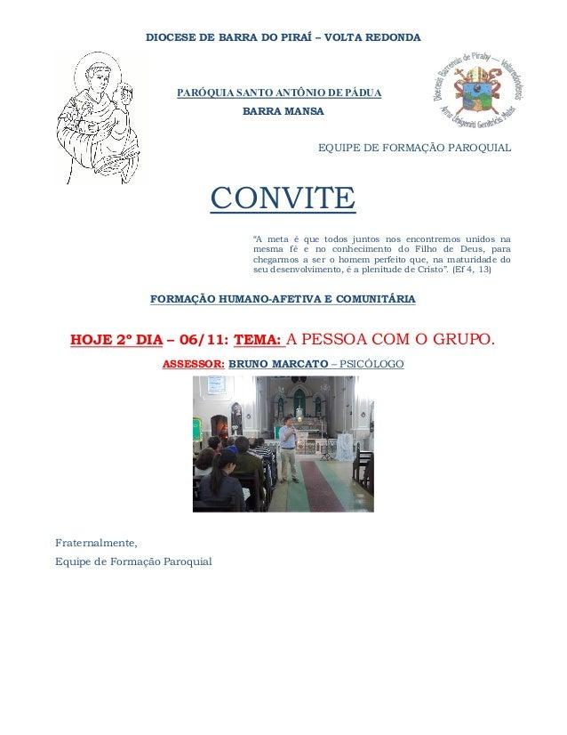 DIOCESE DE BARRA DO PIRAÍ – VOLTA REDONDA  PARÓQUIA SANTO ANTÔNIO DE PÁDUA BARRA MANSA  EQUIPE DE FORMAÇÃO PAROQUIAL  CONV...