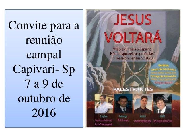 Convite para a reunião campal Capivari- Sp 7 a 9 de outubro de 2016
