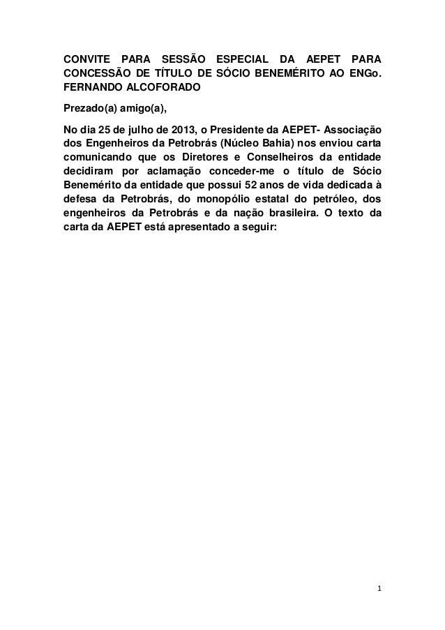 CONVITE PARA SESSÃO ESPECIAL DA AEPET PARA CONCESSÃO DE TÍTULO DE SÓCIO BENEMÉRITO AO ENGo. FERNANDO ALCOFORADO Prezado(a)...