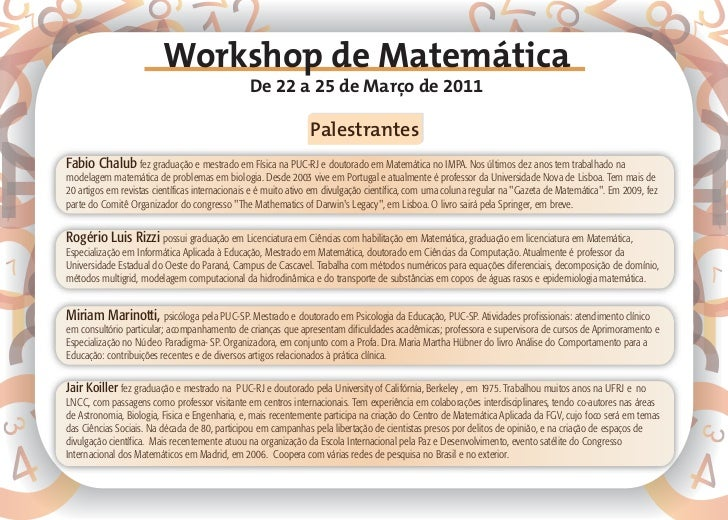 Workshop de Matemática                                               De 22 a 25 de Março de 2011                          ...