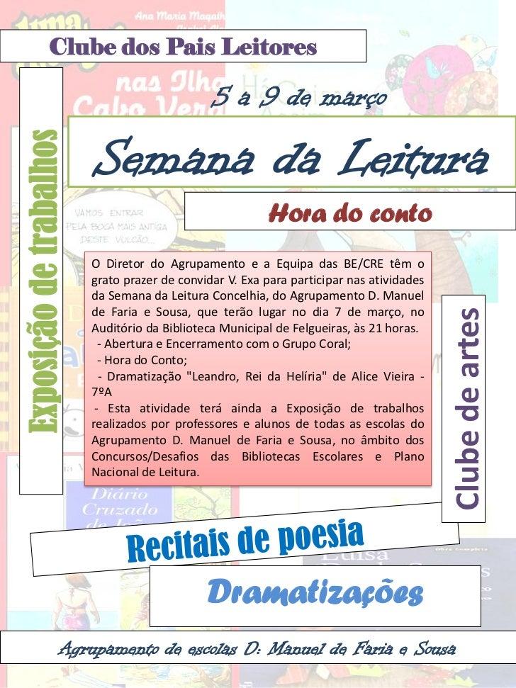 Clube dos Pais Leitores                                               5 a 9 de março                         Semana da Lei...