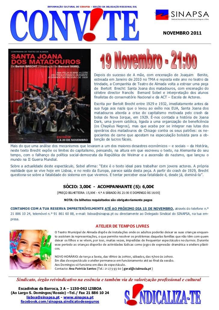 INFORMAÇÃO CULTURAL DO SINAPSA – EDIÇÃO DA DELEGAÇÃO REGIONAL SUL                                                         ...