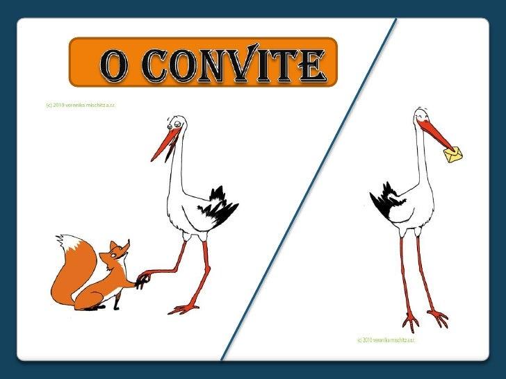 O CONVITE<br />