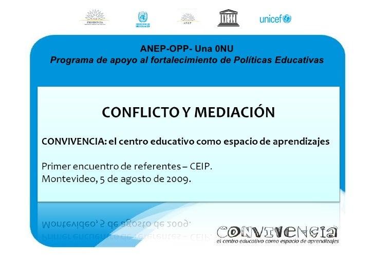 ANEP-OPP- Una 0NU Programa de apoyo al fortalecimiento de Políticas Educativas