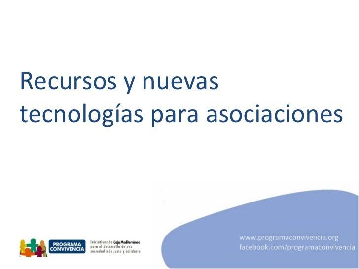 Recursos y nuevas tecnologías para asociaciones