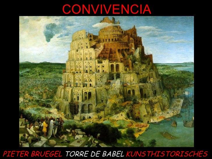 PIETER BRUEGEL  TORRE DE BABEL   KUNSTHISTORISCHES CONVIVENCIA