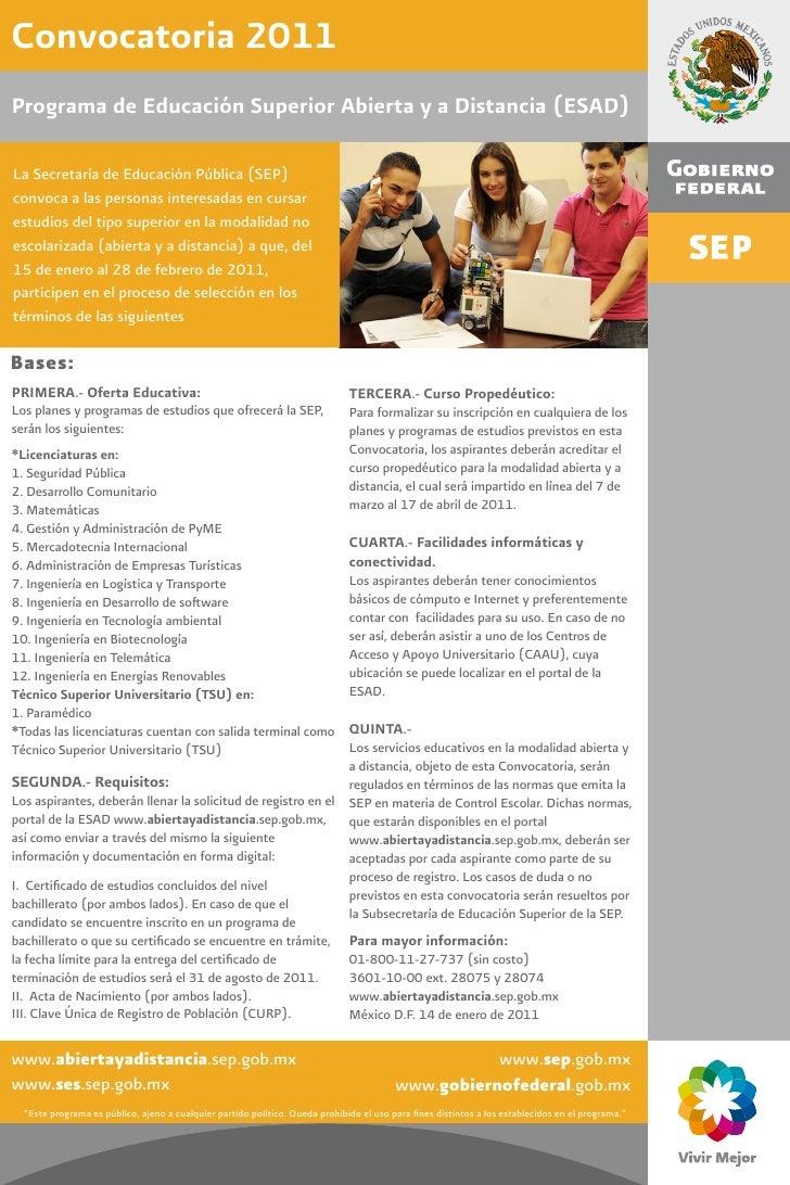 Convocatoria 2011Programa de Educación Superior Abierta y a Distancia (ESAD)La Secretaría de Educación Pública (SEP)convoc...