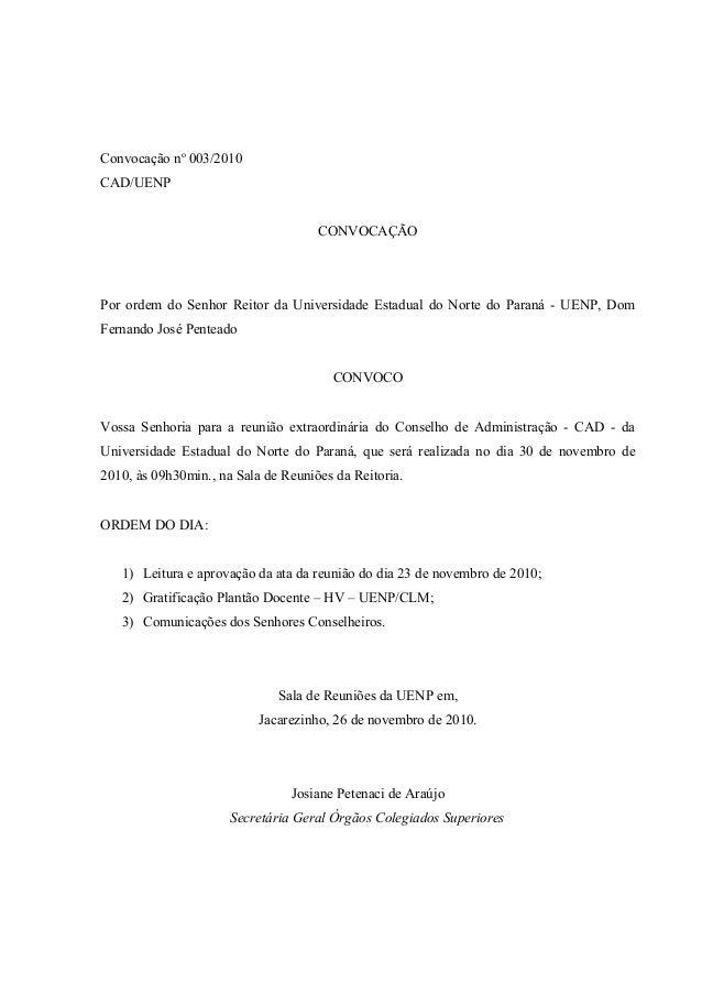 Convocação no 003/2010 CAD/UENP CONVOCAÇÃO Por ordem do Senhor Reitor da Universidade Estadual do Norte do Paraná - UENP, ...